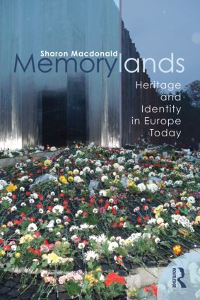 Memorylands: Heritage and Identity in Europe Today (Paperback) book cover