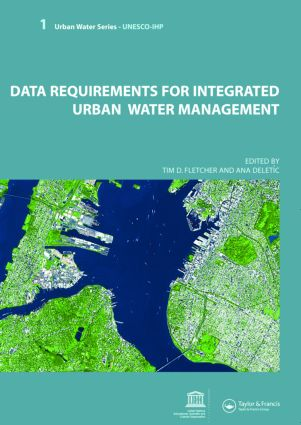 Data Requirements for Integrated Urban Water Management: Urban Water Series - UNESCO-IHP book cover