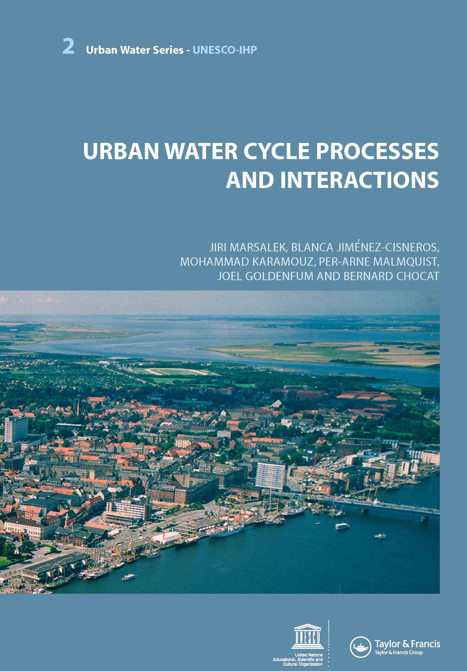 Urban Water Cycle Processes and Interactions: Urban Water Series - UNESCO-IHP book cover