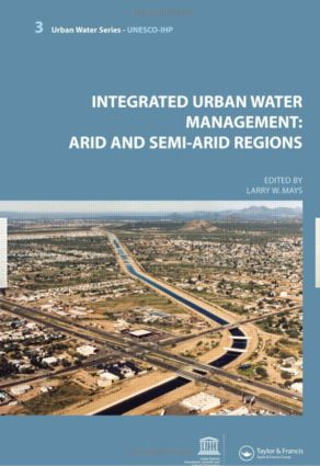 Integrated Urban Water Management: Arid and Semi-Arid Regions: UNESCO-IHP book cover