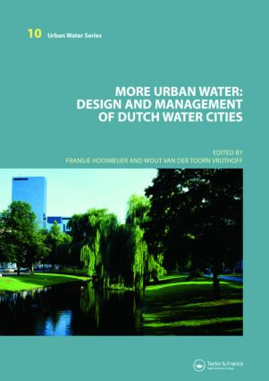 More Urban Water: Design and Management of Dutch water cities book cover