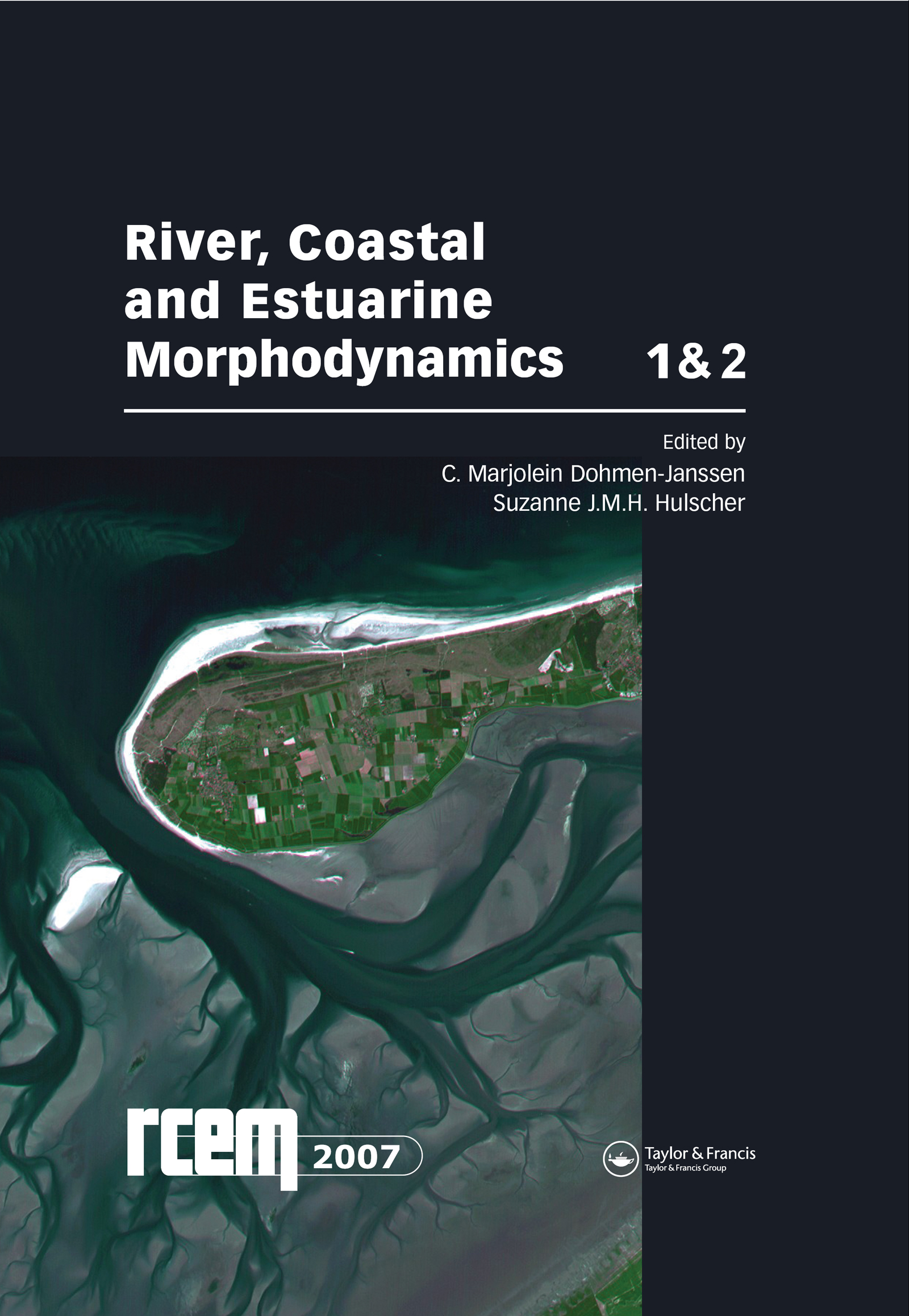 River, Coastal and Estuarine Morphodynamics: RCEM 2007, Two Volume Set: Proceedings of the 5th IAHR Symposium on River, Coastal and Estuarine Morphodynamics, Enschede, NL, 17-21 September 2007, 1st Edition (Hardback) book cover