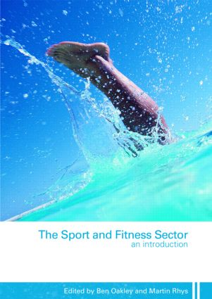 The Sport and Fitness Sector: An Introduction (Paperback) book cover