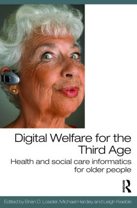 Digital Welfare for the Third Age: Health and social care informatics for older people (Paperback) book cover