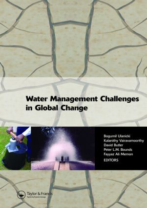 Water Management Challenges in Global Change: Proceedings of the 9th Computing and Control for the Water Industry (CCWI2007) and the Sustainable Urban Water Management (SUWM) conferences, Leicester, UK, 3-5 September 2007, 1st Edition (Hardback) book cover