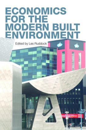 Economics for the Modern Built Environment: 1st Edition (Paperback) book cover