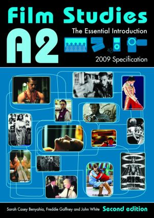 A2 Film Studies: The Essential Introduction, 2nd Edition (Paperback) book cover