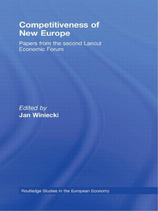 Competitiveness of New Europe: Papers from the Second Lancut Economic Forum, 1st Edition (Hardback) book cover