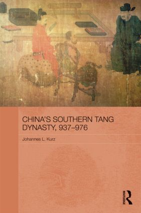 China's Southern Tang Dynasty, 937-976 (Hardback) book cover