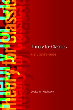 Theory for Classics: A Student's Guide (Paperback) book cover