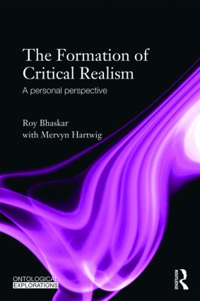 The Formation of Critical Realism