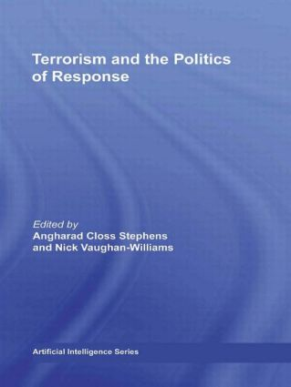 Terrorism and the Politics of Response (Hardback) book cover