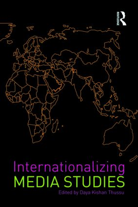 Internationalizing Media Studies (Paperback) book cover