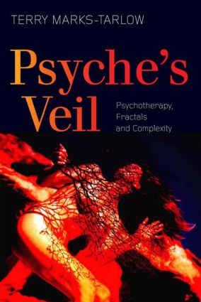 Psyche's Veil: Psychotherapy, Fractals and Complexity, 1st Edition (Paperback) book cover