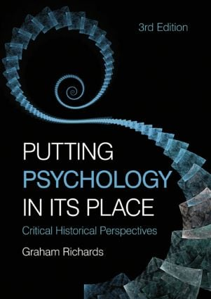 Putting Psychology in its Place: Critical Historical Perspectives, 3rd Edition (Paperback) book cover