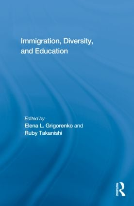 Immigration, Diversity, and Education: 1st Edition (Hardback) book cover