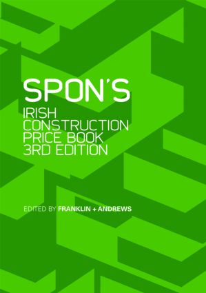 Spon's Irish Construction Price Book, Third Edition: 3rd Edition (Hardback) book cover