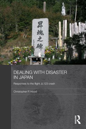 Dealing with Disaster in Japan: Responses to the Flight JL123 Crash (Hardback) book cover