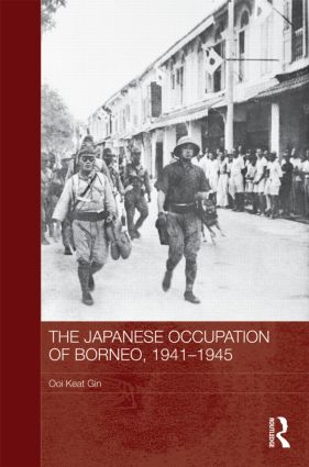 The Japanese Occupation of Borneo, 1941-45 (Hardback) book cover