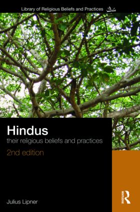 Hindus: Their Religious Beliefs and Practices, 2nd Edition (Paperback) book cover