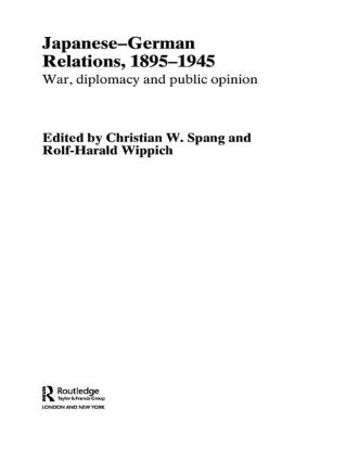 Japanese-German Relations, 1895-1945: War, Diplomacy and Public Opinion, 1st Edition (Paperback) book cover