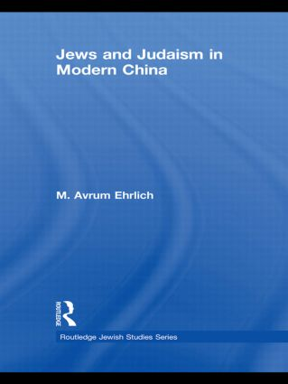 Jews and Judaism in Modern China (Hardback) book cover