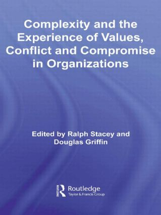 Complexity and the Experience of Values, Conflict and Compromise in Organizations (Hardback) book cover