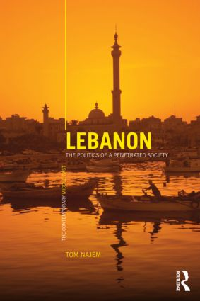 Lebanon: The Politics of a Penetrated Society (Paperback) book cover