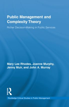 Public Management and Complexity Theory: Richer Decision-Making in Public Services, 1st Edition (Hardback) book cover