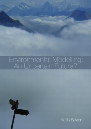 Environmental Modelling: An Uncertain Future? (Paperback) book cover