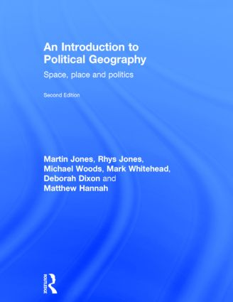 An Introduction to Political Geography: Space, Place and Politics, 2nd Edition (Hardback) book cover