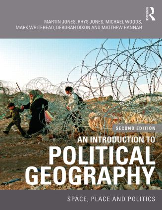 An Introduction to Political Geography: Space, Place and Politics, 2nd Edition (Paperback) book cover