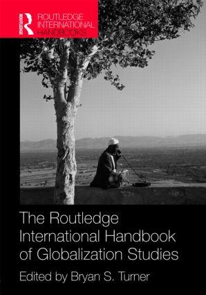 The Routledge International Handbook of Globalization Studies (Hardback) book cover