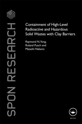 Containment of High-Level Radioactive and Hazardous Solid Wastes with Clay Barriers (Hardback) book cover