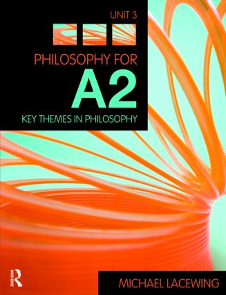 Philosophy for A2: Unit 3: Key Themes in Philosophy, 2008 AQA Syllabus (Paperback) book cover