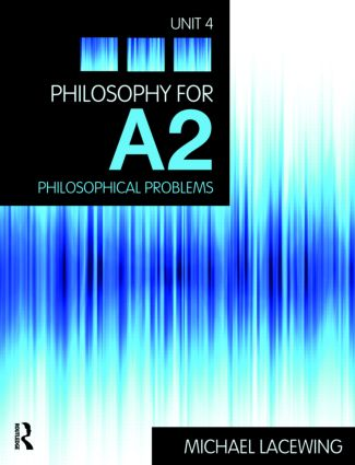 Philosophy for A2: Unit 4: Philosophical Problems, 2008 AQA Syllabus (Paperback) book cover