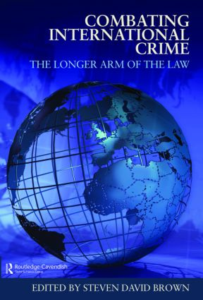 Combating International Crime: The Longer Arm of the Law (Hardback) book cover