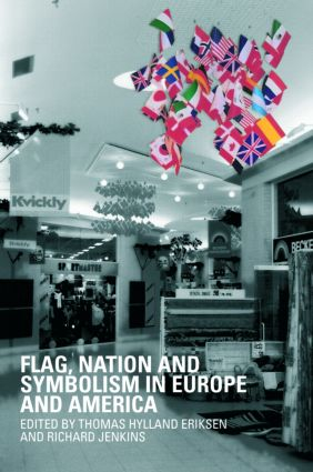Flag, Nation and Symbolism in Europe and America (Paperback) book cover