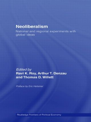 Neoliberalism: National and Regional Experiments with Global Ideas (Paperback) book cover