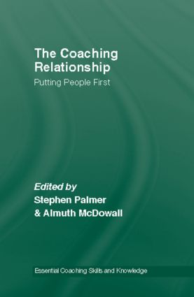 The Coaching Relationship: Putting People First book cover