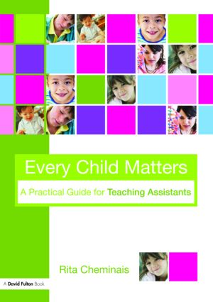Every Child Matters: A Practical Guide for Teaching Assistants, 1st Edition (Paperback) book cover