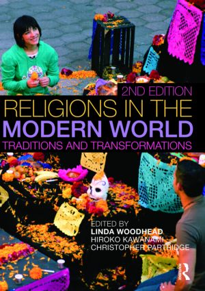 Religions in the Modern World: Traditions and Transformations, 2nd Edition (Paperback) book cover