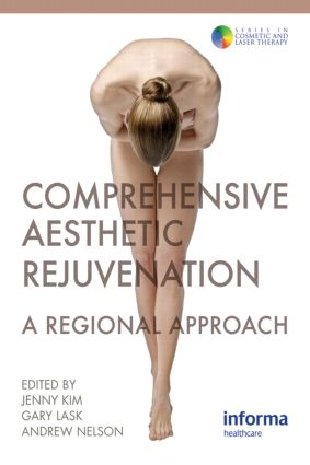 Comprehensive Aesthetic Rejuvenation: A Regional Approach, 1st Edition (Paperback) book cover