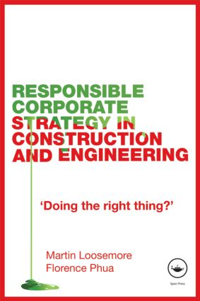 Responsible Corporate Strategy in Construction and Engineering: