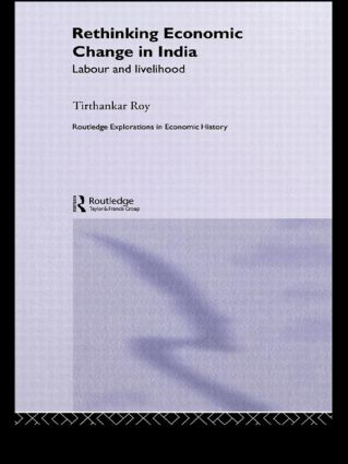 Rethinking Economic Change in India: Labour and Livelihood (Paperback) book cover