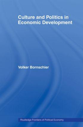 Culture and Politics in Economic Development: 1st Edition (Paperback) book cover