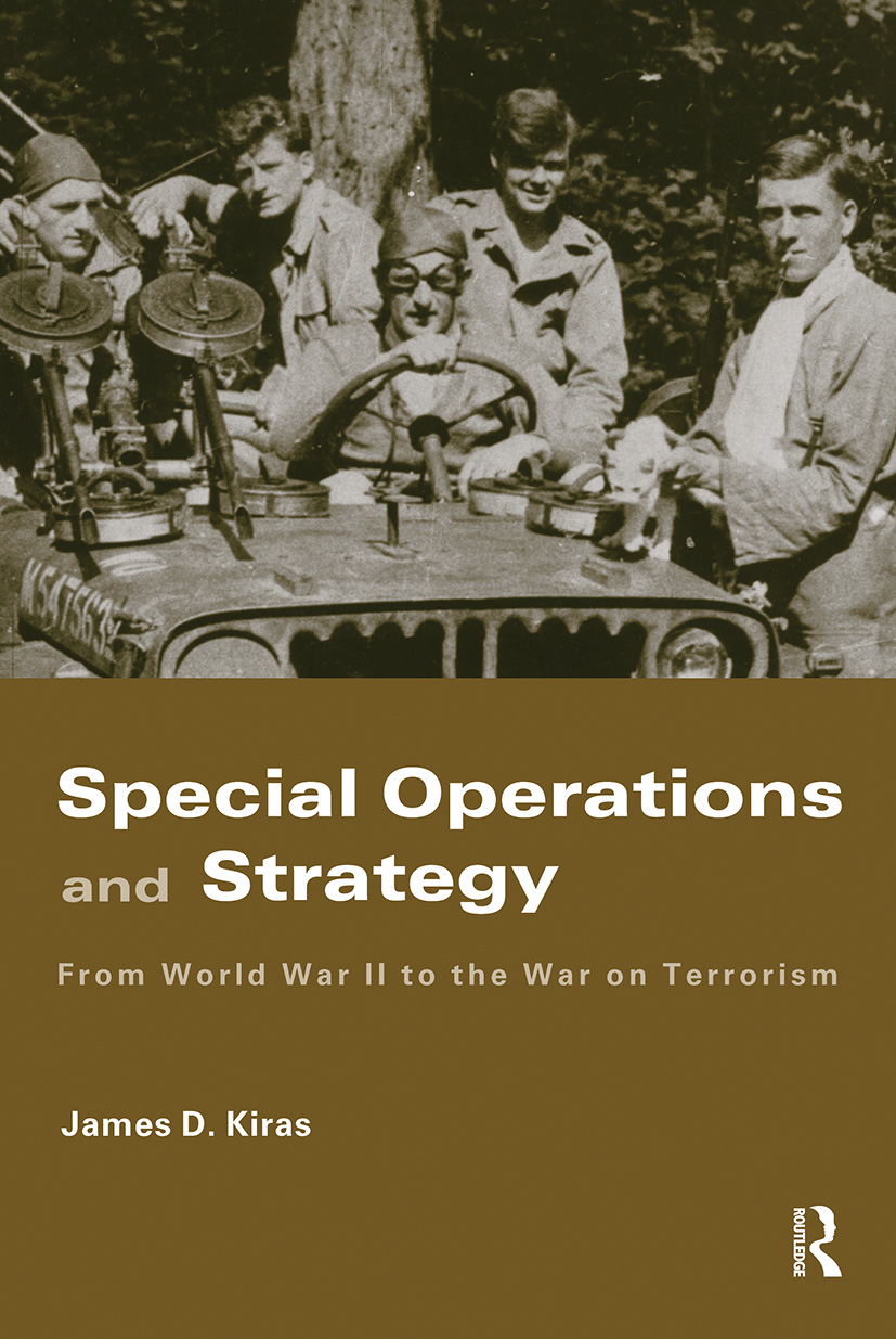 Special Operations and Strategy: From World War II to the War on Terrorism (Hardback) book cover