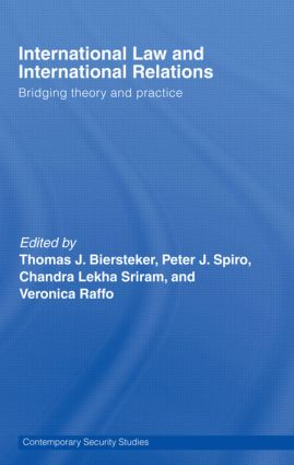 International Law and International Relations: Bridging Theory and Practice, 1st Edition (Paperback) book cover