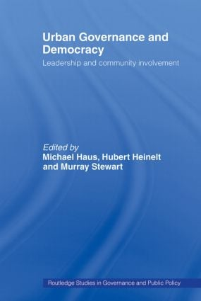 Urban Governance and Democracy: Leadership and Community Involvement, 1st Edition (Paperback) book cover