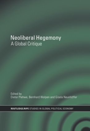 Neoliberal Hegemony: A Global Critique, 1st Edition (Paperback) book cover